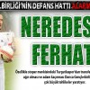 DEFANS KIRMIZI ALARM VERİYOR!