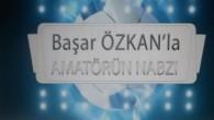 AMATÖRÜN NABZI'NDAN YENİ İZLEYİCİ REKORU!