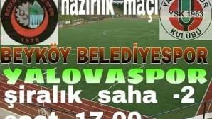 BEYKÖY  BELEDİYESPOR  2.HAZIRLIK  MAÇINDA