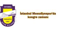 İstanbul Mesudiyespor'da Kongre Heyecanı