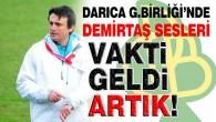 DARICA G.BİRLİĞİ'NDE DEMİRTAŞ SESLERİ