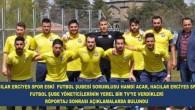HAMDİ ACAR HACILAR ERCİYESSPOR'U DEĞERLENDİRDİ