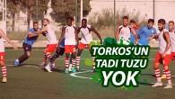 TORKOS'UN TADI TUZU YOK
